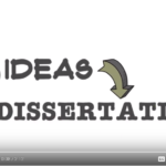Video: how ideas become dissertations